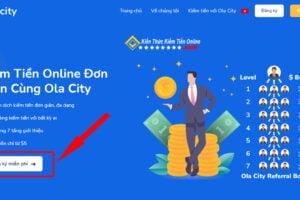Hướng dẫn đăng ky kiếm tiền online cùng OlaCity kien thuc kiem tien online 01