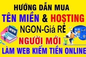 Hướng dẫn mua tên miền Web Hosting giá rẻ, thiết kế website bán hàng